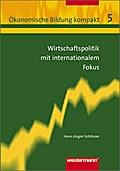 Wirtschaftspolitik mit internationalem Fokus