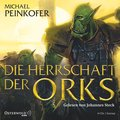 Die Herrschaft der Orks: 8 CDs (Die Orks, Ban ...