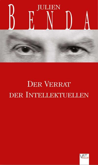 Der Verrat der Intellektuellen. Essay
