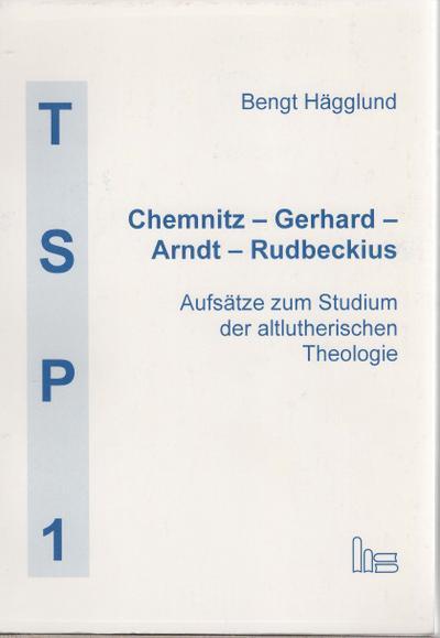 chemnitz-gerhard-arndt-rudbeckius-aufsatze-zum-studium-der-altlutherischen-theologie-texte