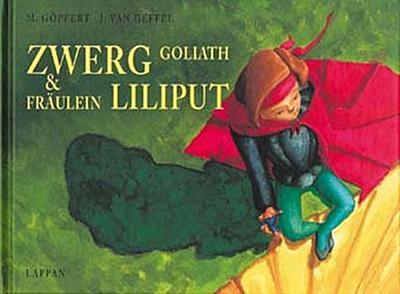 Zwerg Goliath und Fräulein Liliput