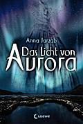 Das Licht von Aurora: Band 1