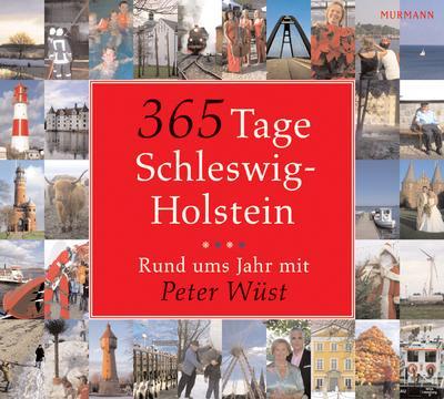 365-tage-schleswig-holstein-rund-ums-jahr-mit-peter-wust