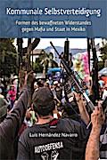 Kommunale Selbstverteidigung: Formen des bewa ...