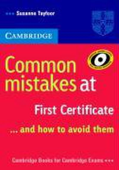common-mistakes-at-first-certificate-and-how-to-avoid-them-cambridge-books-for-cambridge-exams-, 3.84 EUR @ regalfrei-de