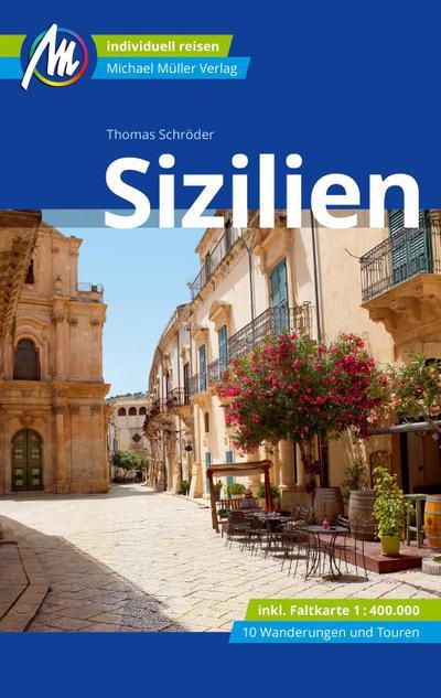 Sizilien Reiseführer Michael Müller Verlag  Individuell reisen mit vielen praktischen Tipps  Deutsch  297 farb. Fotos