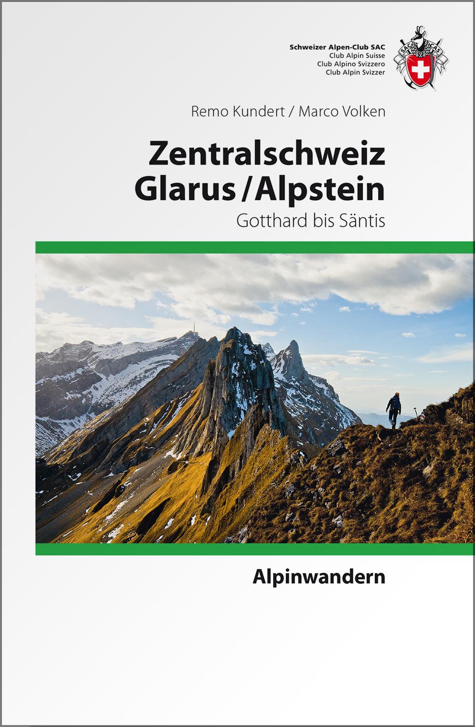 Alpinwandern-Zentralschweiz-Glarus-Alpstein-Remo-Kundert
