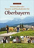 Immerwährender Bauern- und Hauskalender für O ...
