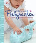 Selbst gemachte Babysachen: Kleidung, Spielsa ...