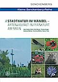 Stadtnatur im Wandel - Artenvielfalt in Frank ...