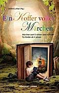 Ein Koffer voller Märchen: Märchen zum Erzähl ...