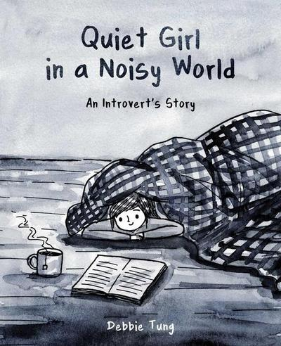 quiet-girl-in-a-noisy-world-an-introvert-s-story