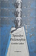 Speedys Philosophie