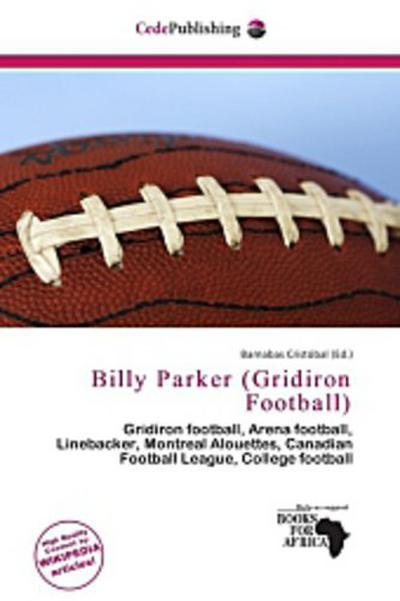 BILLY PARKER (GRIDIRON FOOTBAL