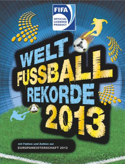 welt-fu-ball-rekorde-2013