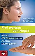 Frei werden von Angst: Mit der EFT-Klopfakupr ...