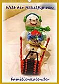 9783665615802 - Helmut Schneller: Welt der Häckelfiguren (Wandkalender 2018 DIN A3 hoch) - Familienkalender Häckelfiguren (auch Amigurumi genannt) (Planer, 14 Seiten ) - كتاب