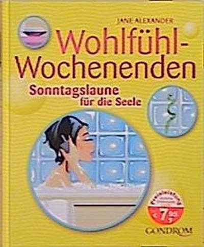 wohlfuhl-wochenenden-sonntagslaune-fur-die-seele