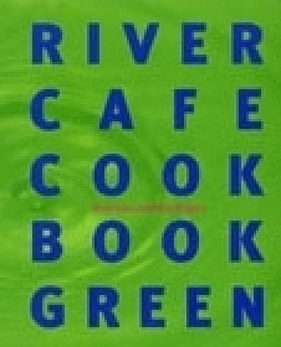 the-river-cafe-green-cookbook