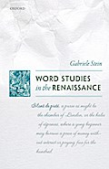 WORD STUDIES IN THE RENAISSANC