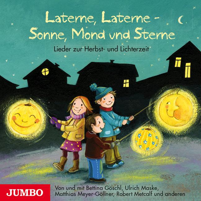 Laterne, Laterne - Sonne, Mond und Sterne Matthias Meyer-Göllner 9783833731464