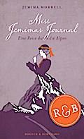 Miss Jemimas Journal: Eine Reise durch die Al ...