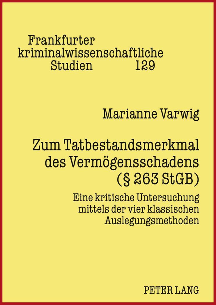 Zum-Tatbestandsmerkmal-des-Vermoegensschadens-263-StGB-Marianne-Varwig