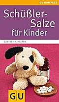 Schüßler-Salze für Kinder (GU Kompasse Partne ...