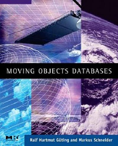 moving-objects-databases-the-morgan-kaufmann-series-in-data-management-systems-