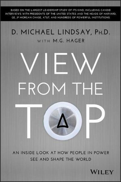 view-from-the-top-an-inside-look-at-how-people-in-power-see-and-shape-the-world