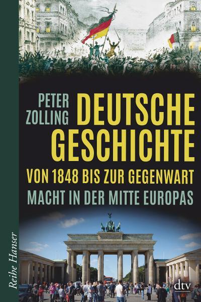 deutsche-geschichte-von-1848-bis-zur-gegenwart-macht-in-der-mitte-europas-reihe-hanser-