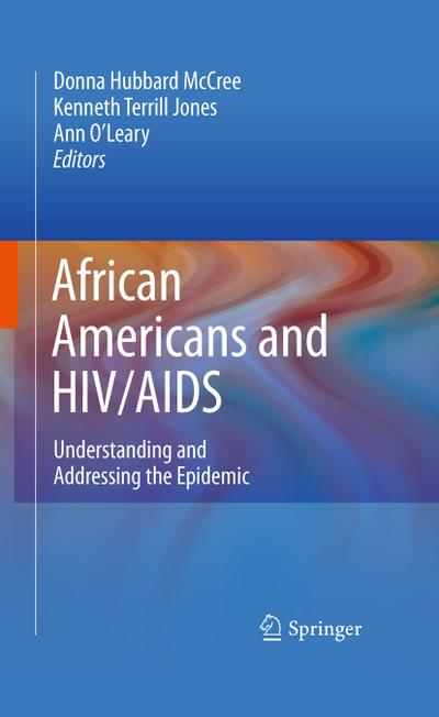 african-americans-and-hiv-aids-understanding-and-addressing-the-epidemic-a-community-in-crisis