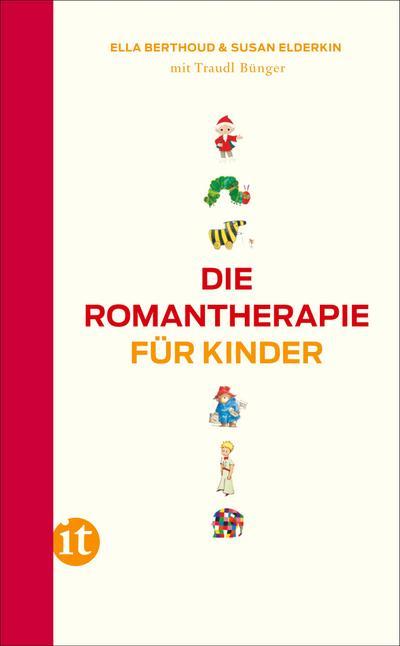 Die Romantherapie für Kinder (insel taschenbuch)
