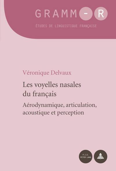 les-voyelles-nasales-du-francais-aerodynamique-articulation-acoustique-et-perception-gramm-r-e