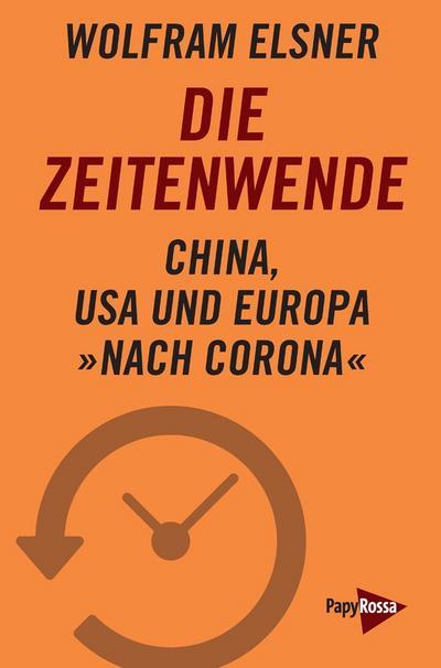 Die Zeitenwende: China, USA und Europa nach Corona