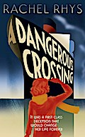 A Dangerous Crossing