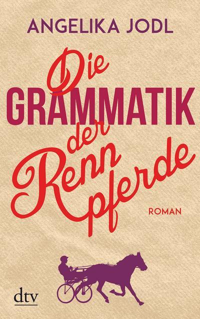 die-grammatik-der-rennpferde-roman
