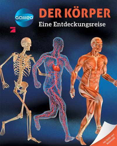 Galileo Wissen: Der Körper: Abenteuer Leben