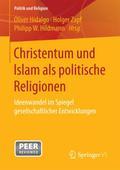 Christentum und Islam als politische Religion ...