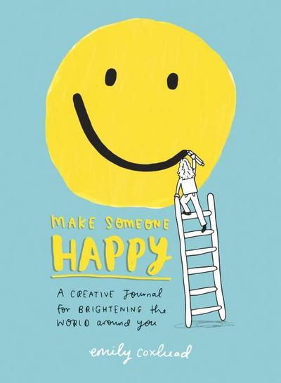 make-someone-happy-a-creative-journal-for-brightening-the-world-around-you