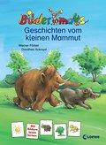 Bildermaus-Geschichten vom kleinen Mammut