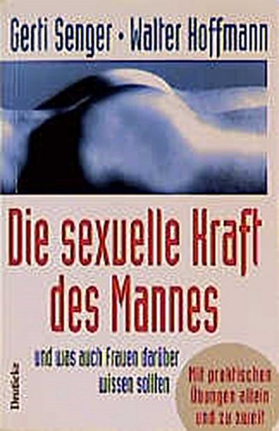 die-sexuelle-kraft-des-mannes-und-was-auch-frauen-daruber-wissen-sollten-mit-praktischen-ubungen-al