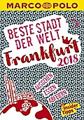 MARCO POLO Beste Stadt der Welt - Frankfurt 2018 (MARCO POLO Cityguides)