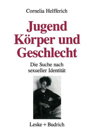 jugend-korper-und-geschlecht-die-suche-nach-sexueller-identitat-german-edition-