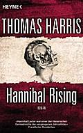 Hannibal Rising: Roman (Hannibal Lecter, Band ...