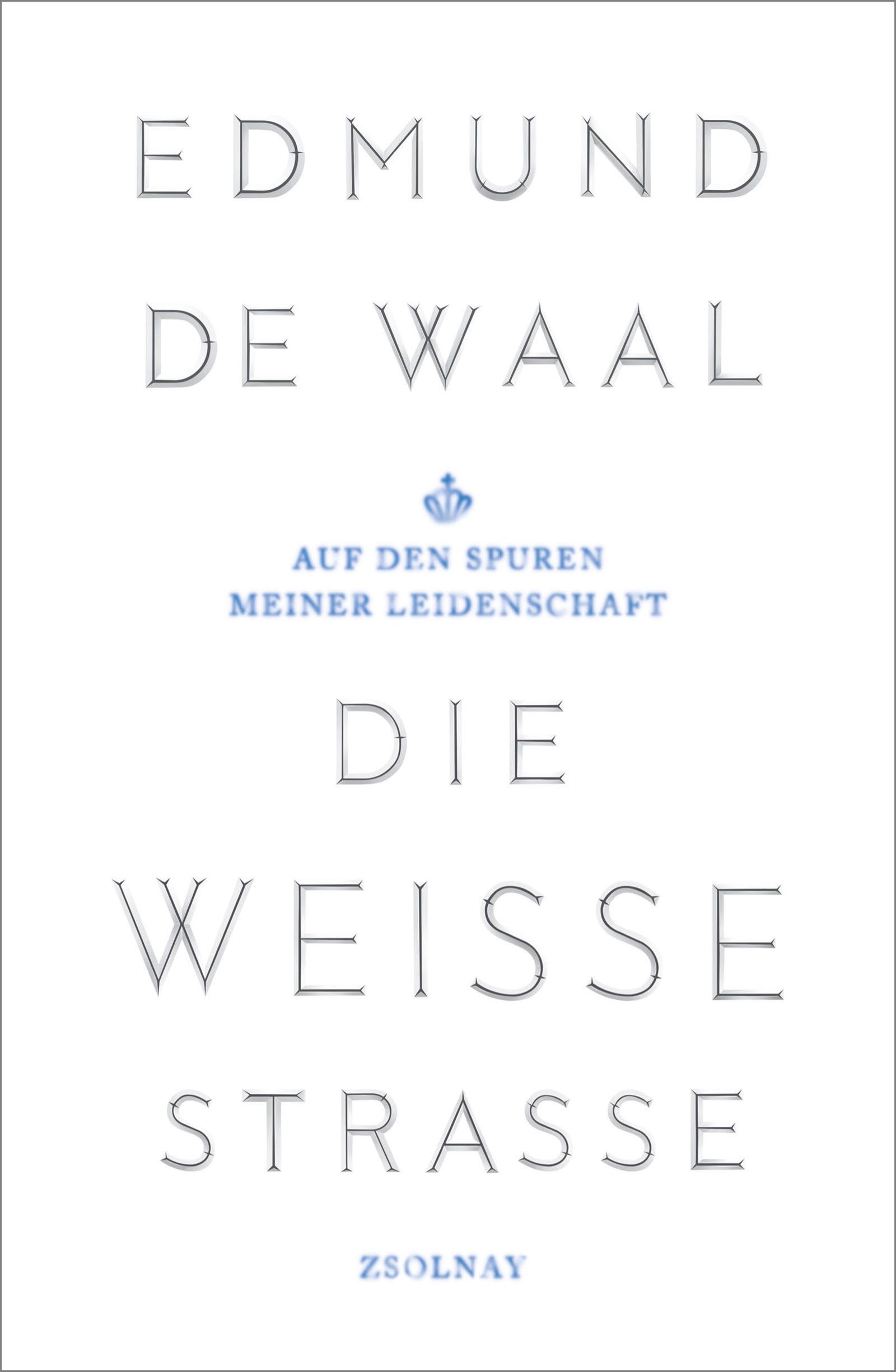 Die-weisse-Strasse-Edmund-De-Waal
