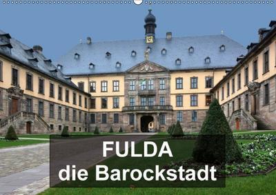 Fulda - die Barockstadt (Wandkalender 2018 DIN A2 quer) Dieser erfolgreiche Kalender wurde dieses Jahr mit gleichen Bildern und aktualisiertem Kalendarium wiederveröffentlicht.