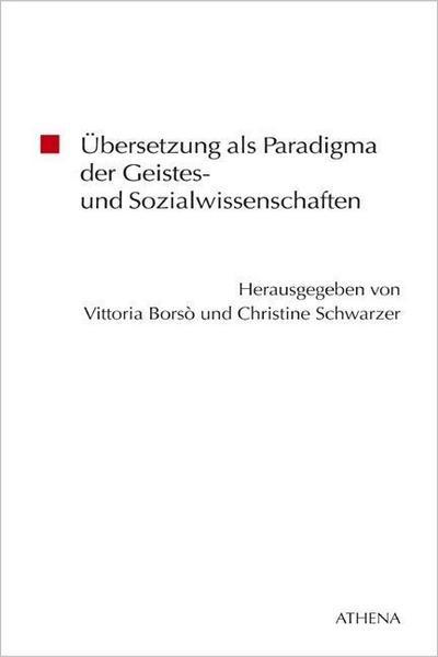 ubersetzung-als-paradigma-der-geistes-und-sozialwissenschaften-beitrage-zur-kulturwissenschaft-