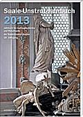 Saale-Unstrut-Jahrbuch 2013