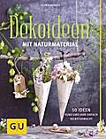 Dekoideen mit Naturmaterial; 50 Ideen rund um ...